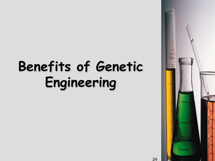 Benefits of Genetic Engineering