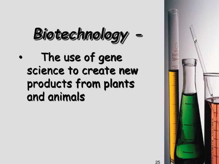 Biotechnology -