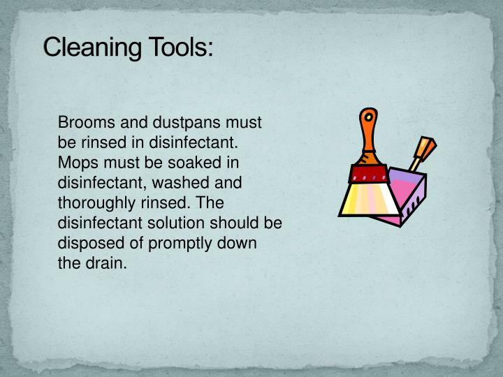 Cleaning Tools: