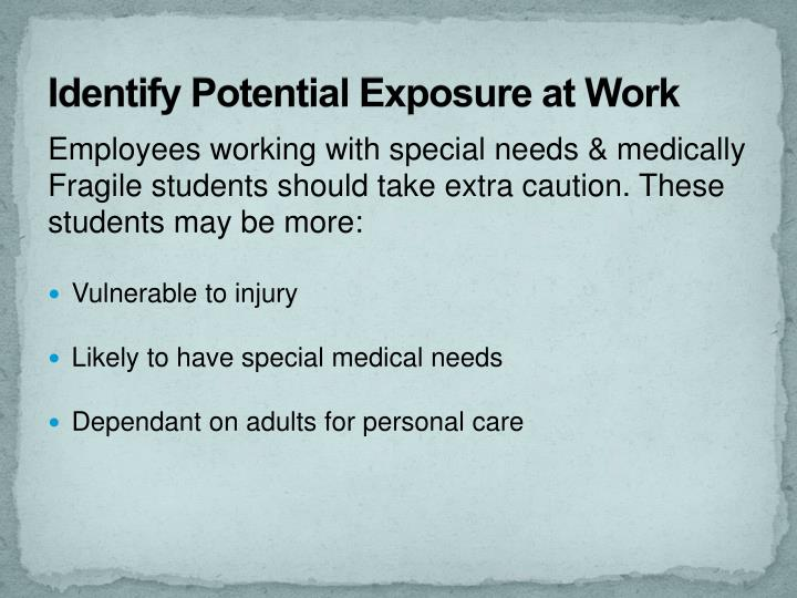 Identify Potential Exposure at Work