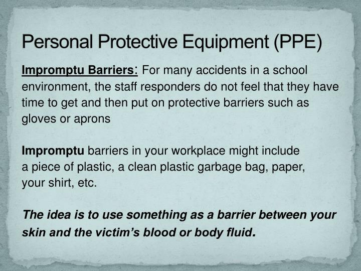 Personal Protective Equipment (