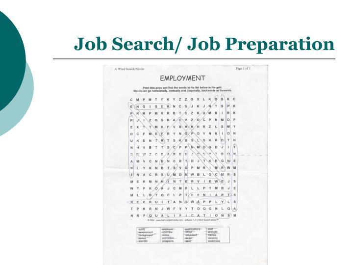 Job Search/ Job Preparation