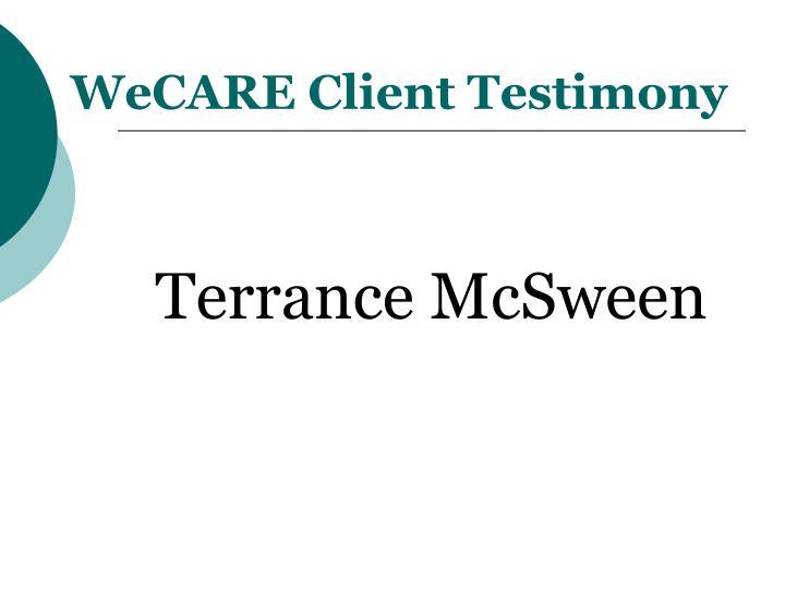 WeCARE Client Testimony