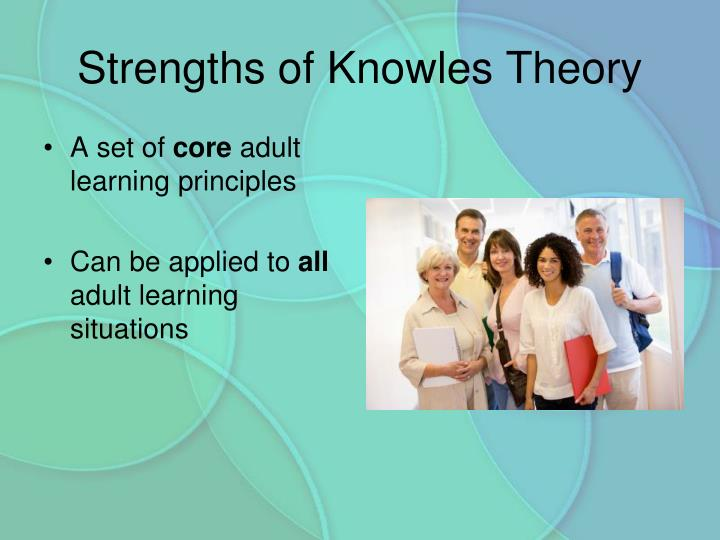 Strengths of Knowles Theory