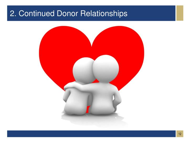 2. Continued Donor Relationships