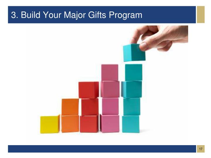3. Build Your Major Gifts Program