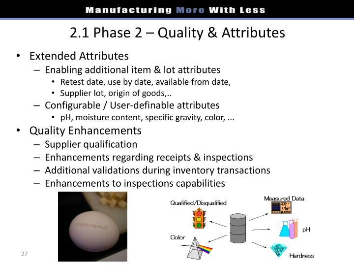 2.1 Phase 2 – Quality & Attributes