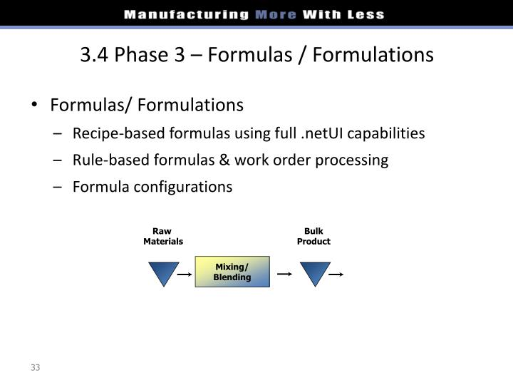 3.4 Phase 3 – Formulas / Formulations