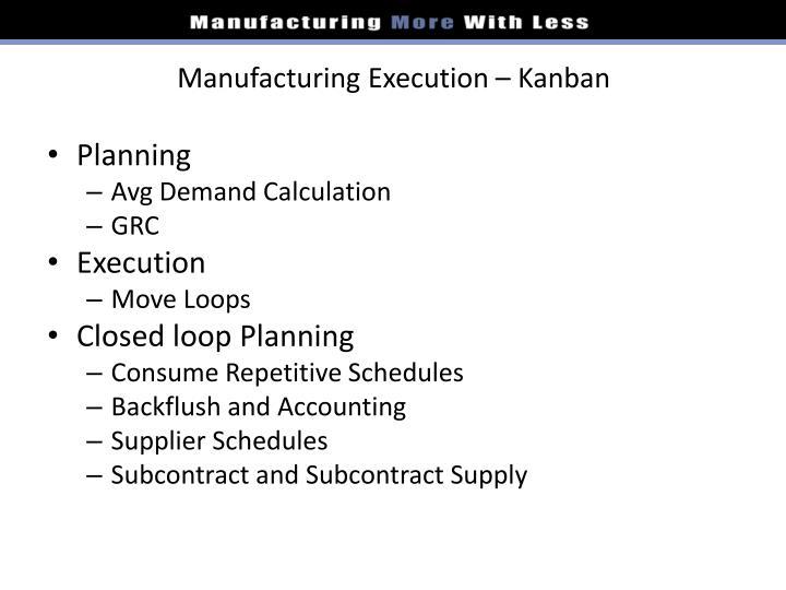 Manufacturing Execution – Kanban
