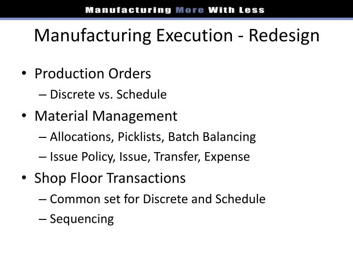 Manufacturing Execution - Redesign