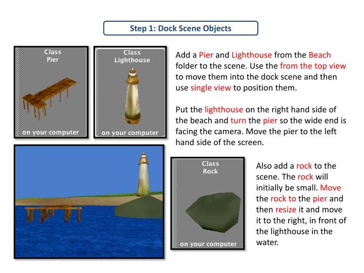 Step 1: Dock Scene Objects