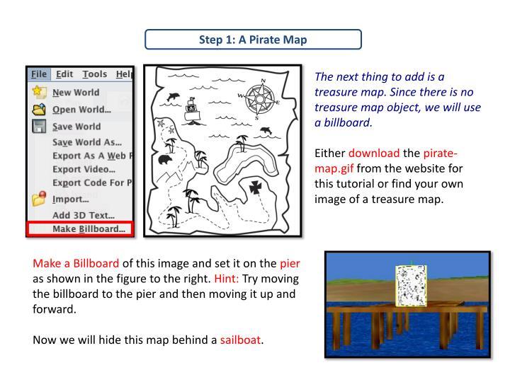 Step 1: A Pirate Map