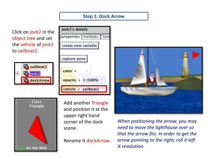 Step 1: Dock Arrow
