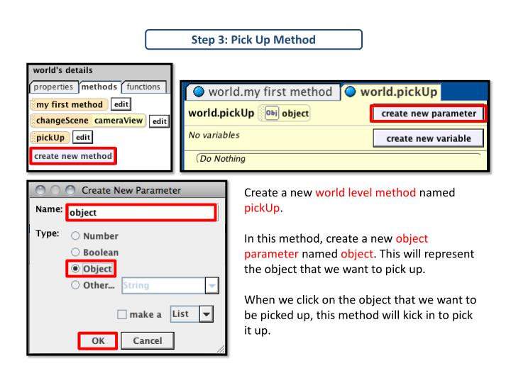 Step 3: Pick Up Method