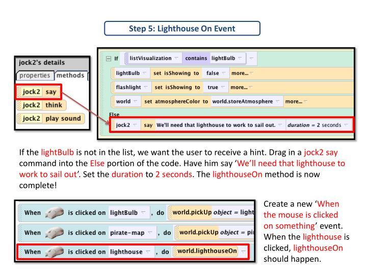 Step 5: Lighthouse On Event