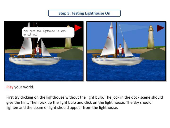 Step 5: Testing Lighthouse On