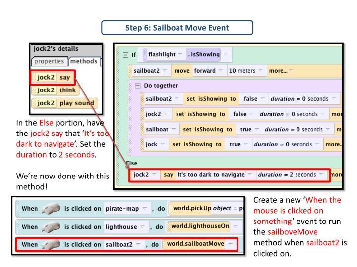Step 6: Sailboat Move Event