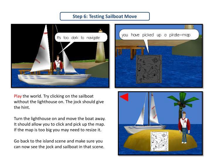 Step 6: Testing Sailboat Move