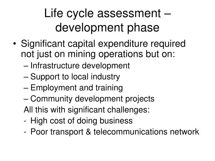 Life cycle assessment –development phase