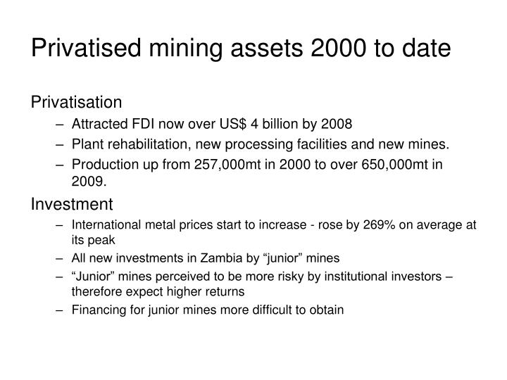 Privatised mining assets 2000 to date