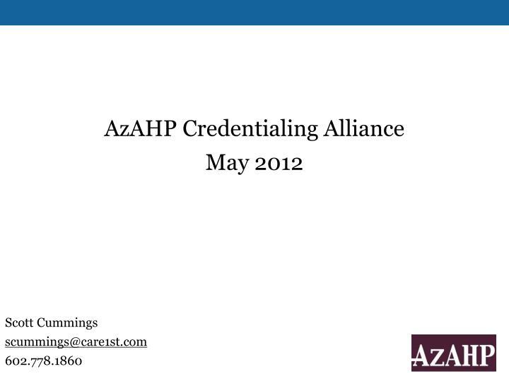 AzAHP Credentialing Alliance