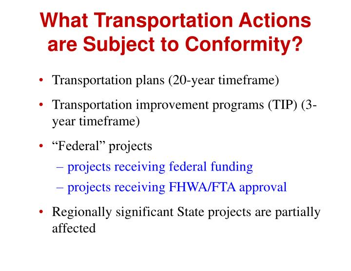 What Transportation Actions are Subject to Conformity?