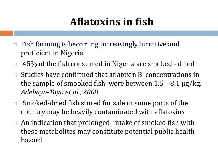 Aflatoxins in fish