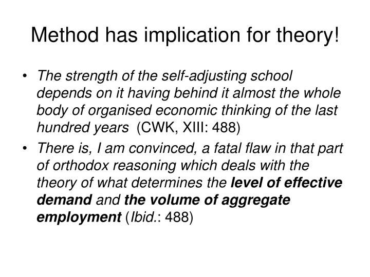 Method has implication for theory!
