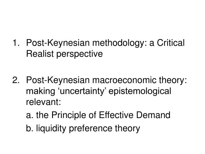 Post-Keynesian methodology: a Critical Realist perspective