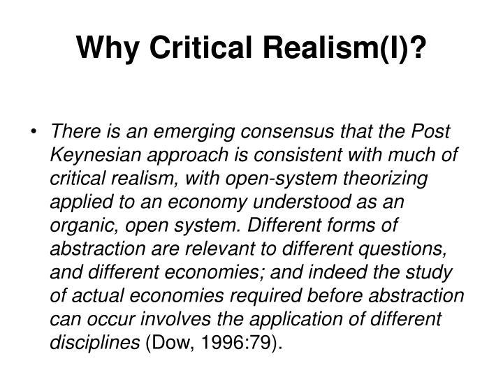 Why Critical Realism(I)?