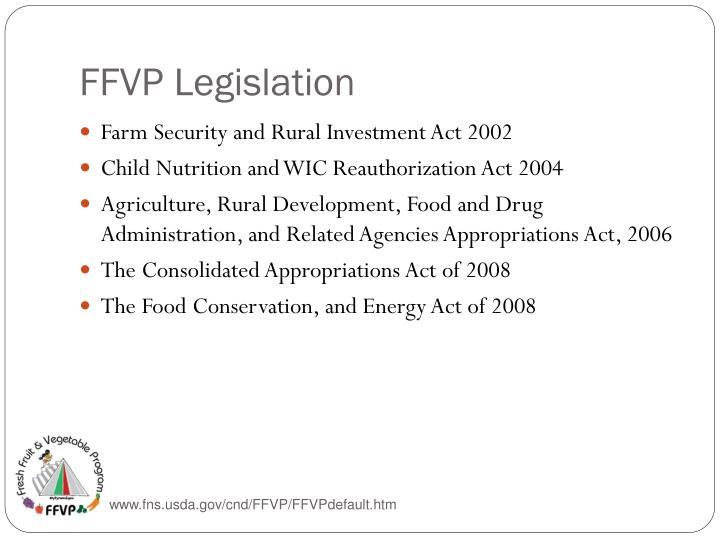FFVP Legislation