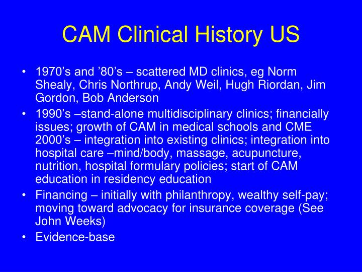 CAM Clinical History US