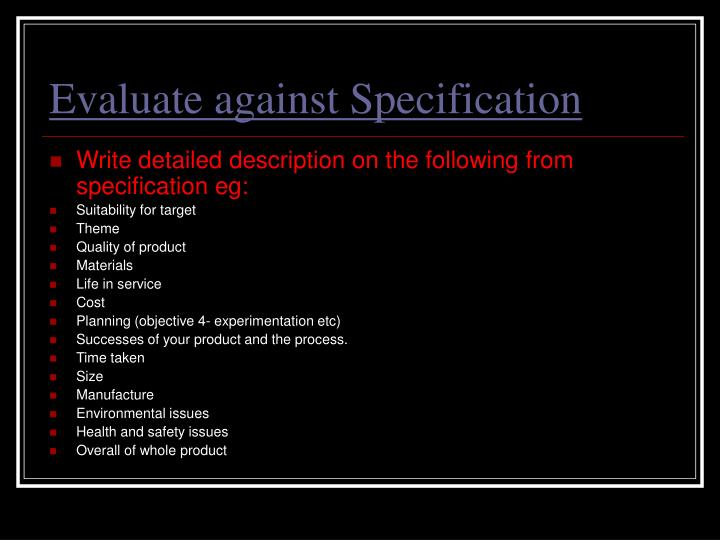 Evaluate against Specification