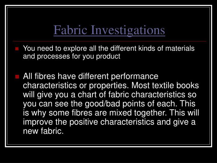 Fabric Investigations