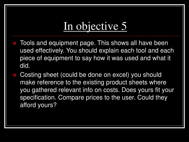 In objective 5