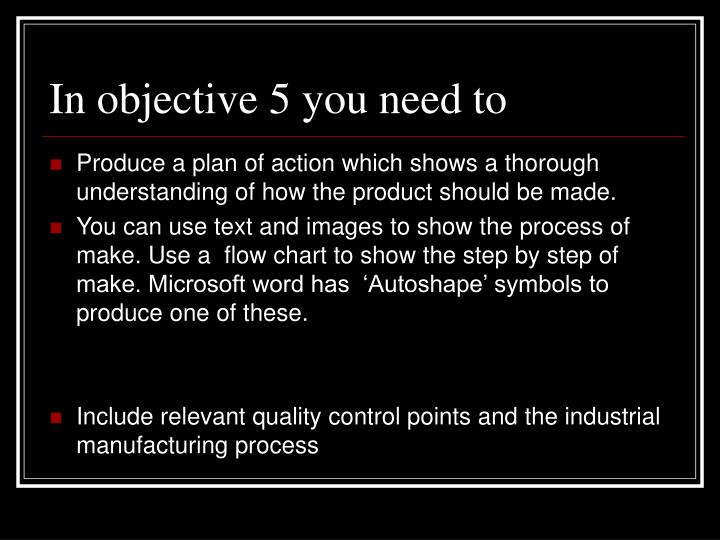 In objective 5 you need to