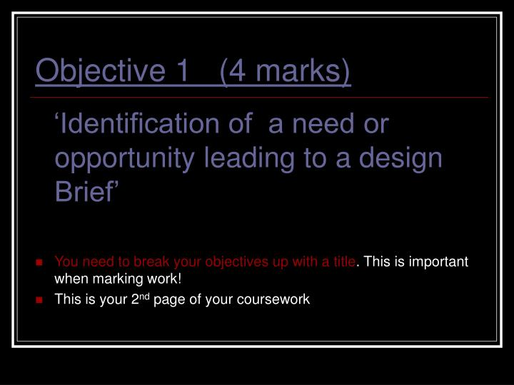 Objective 1   (4 marks)