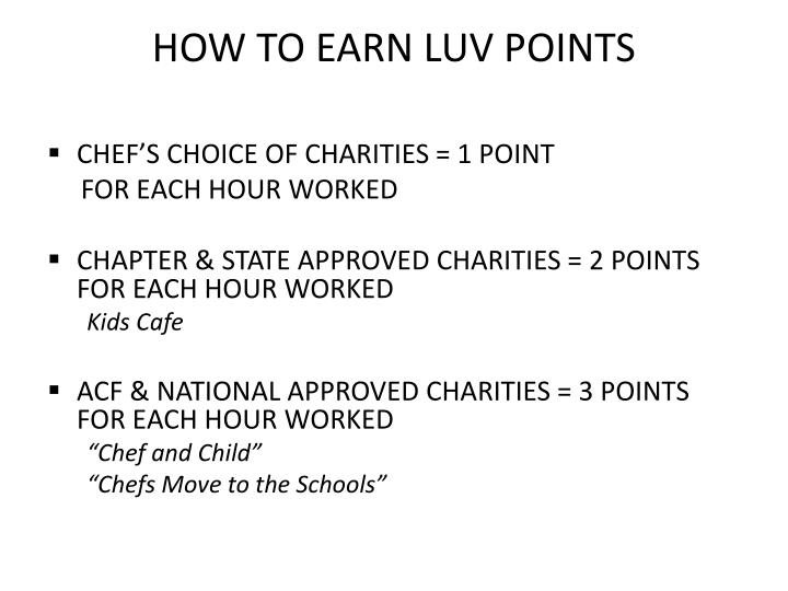 HOW TO EARN LUV POINTS