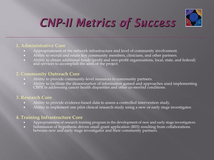 CNP-II Metrics of Success