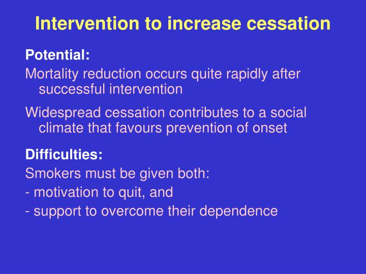 Intervention to increase cessation