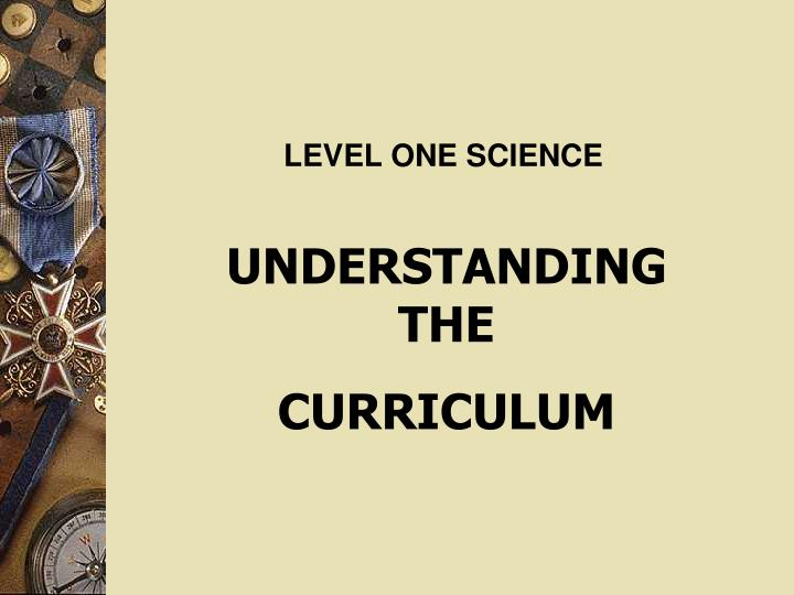 LEVEL ONE SCIENCE