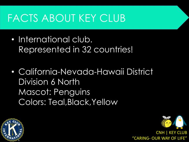 FACTS ABOUT KEY CLUB