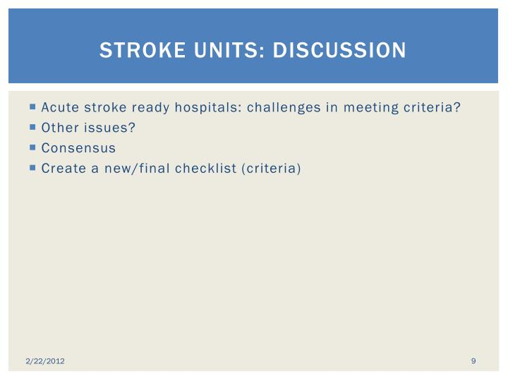 Stroke units: discussion