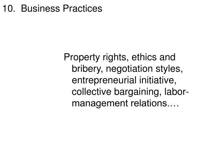 10.  Business Practices