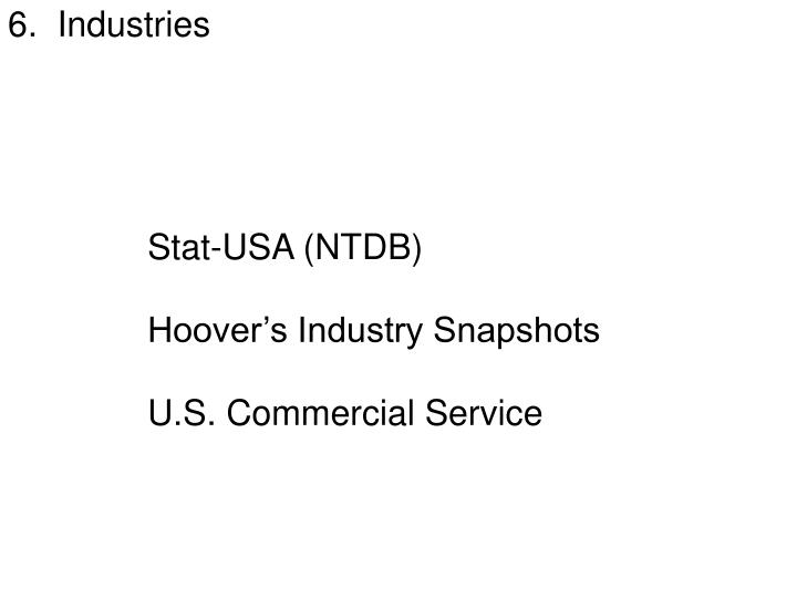 6.  Industries