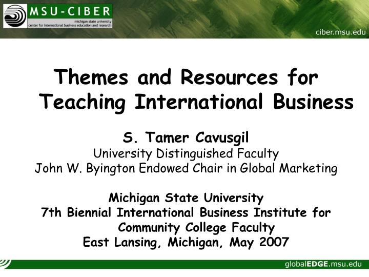 Themes and Resources for Teaching International Business