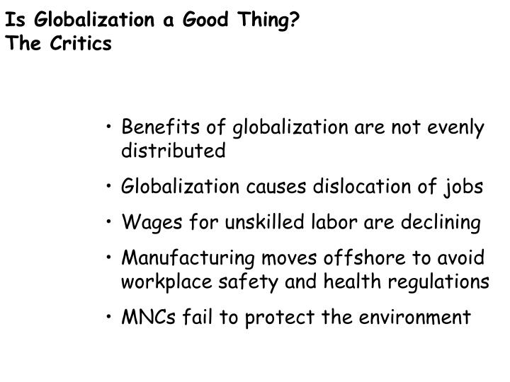 Is Globalization a Good Thing?