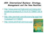 ckr international business strategy management and the new realities