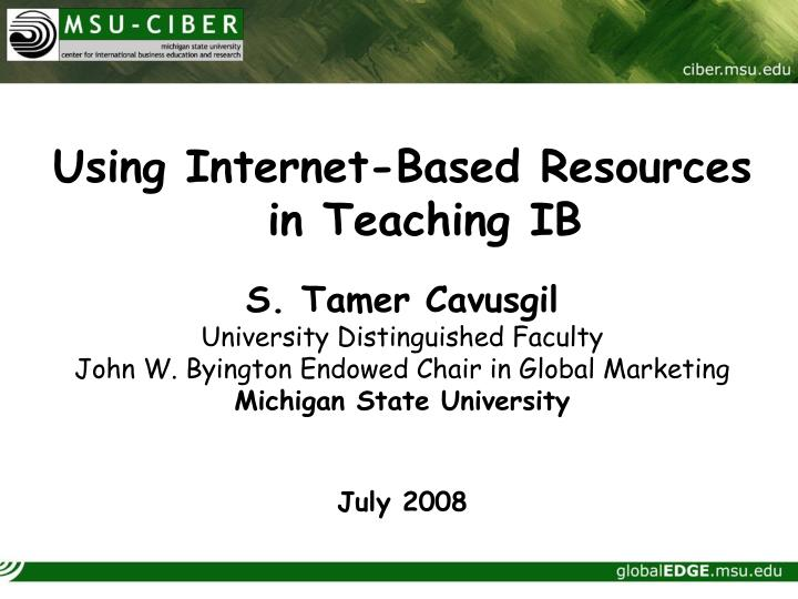 Using Internet-Based Resources in Teaching IB