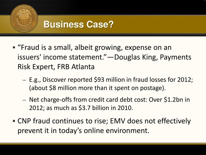Business Case?